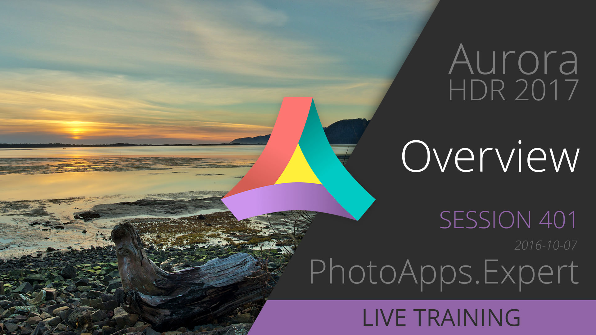 Aurora HDR 2017 Live Training session 401 OVERVIEW