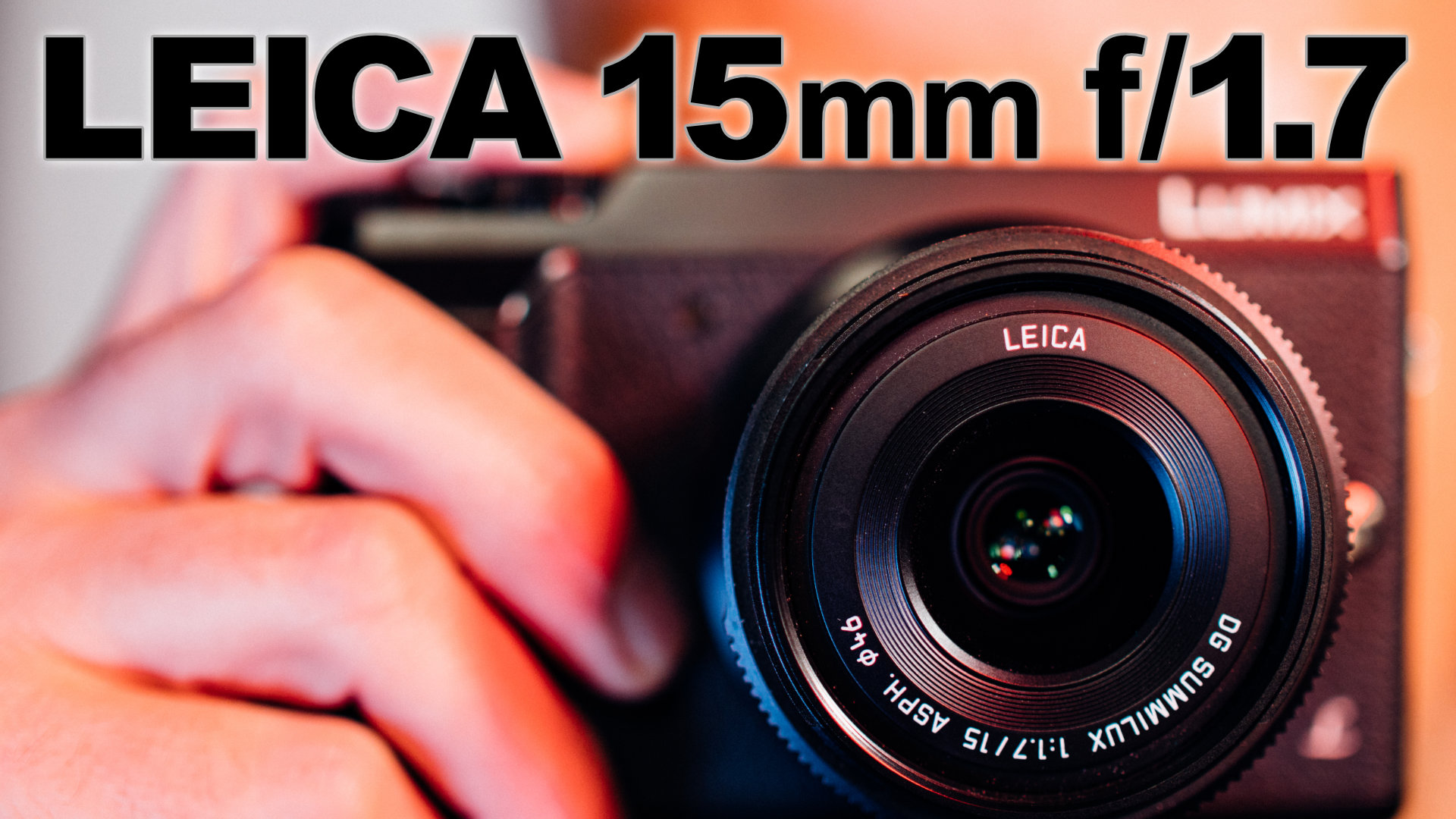 Leica 15mm f/1.7 Panasonic Micro Four Thirds Lens ▶︎ Thoughts and Samples After Years of Use
