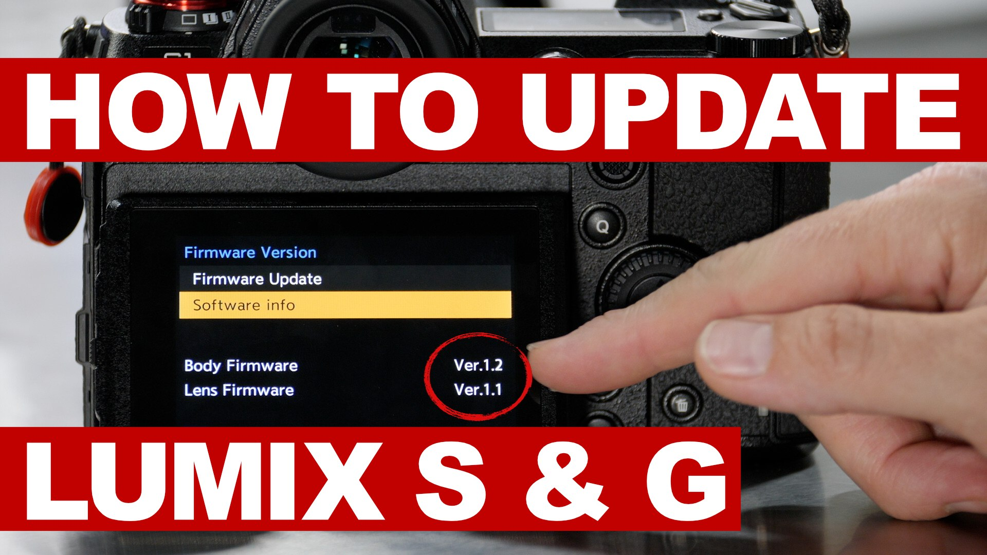 HOW TO INSTALL July 2019 Firmware Updates LUMIX S and G Series