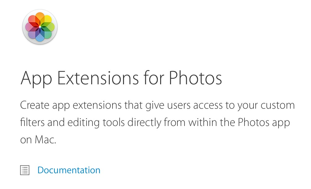 App Extensions for Photos: Create app extensions that give users access to your custom filters and editing tools directly from within the Photos app on Mac.
